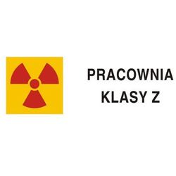 Znak ostrzegawczy do oznakowania pracowni z zamkniętymi źródłami promieniotwórczymi klasy ...