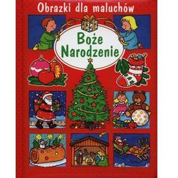 Boże Narodzenie. Obrazki dla maluchów (opr. kartonowa)