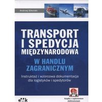 Transport i spedycja międzynarodowa w handlu zagranicznym (opr. miękka)
