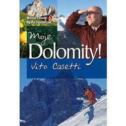 Moje Dolomity! (opr. miękka)