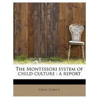 Montessori System of Child Culture