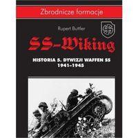 SS-Wiking. Historia 5. Dywizji Waffen-SS 1941-1945 - Rupert Butler