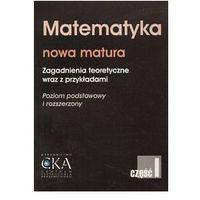 Matematyka. Nowa matura część 1