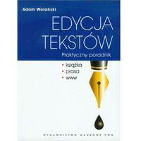 Edycja tekstów Praktyczny poradnik (opr. miękka)