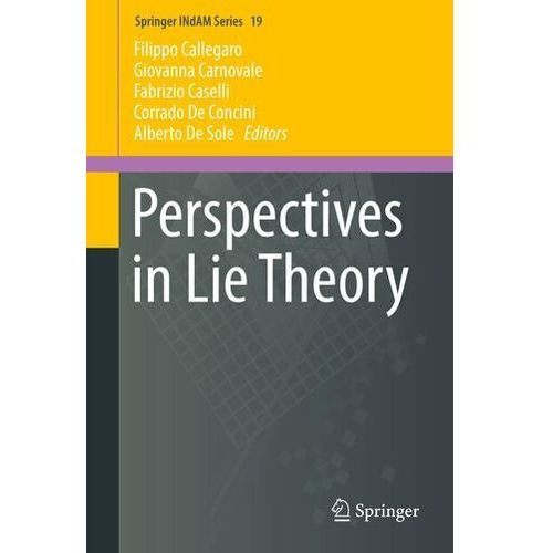 Perspectives in Lie Theory Callegaro, Filippo