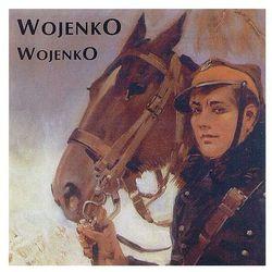 Wojenko, wojenko / Pustelak, Wojtan, Chór Męski i Orkiestra Polskiego Radia, Kołaczkowski