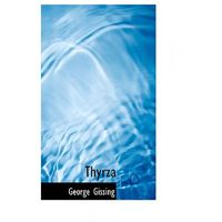 George Gissing - Thyrza