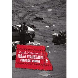 Moja Warszawa (opr. twarda)