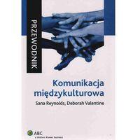 Komunikacja międzykulturowa. Przewodnik (opr. miękka)