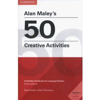 Alan Maley's 50 Creative Activities - Alan Maley (opr. miękka)