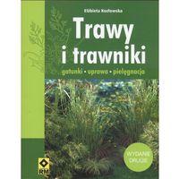 Trawy i trawniki. Gatunki, uprawa, pielęgnacja (opr. broszurowa)