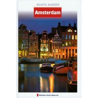 AMSTERDAM - MIASTA MARZEŃ (opr. twarda)