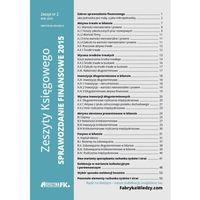 Zeszyty Księgowego Nr 2 Sprawozdanie finansowe 2015-Wysyłkaod3,99 (opr. miękka)