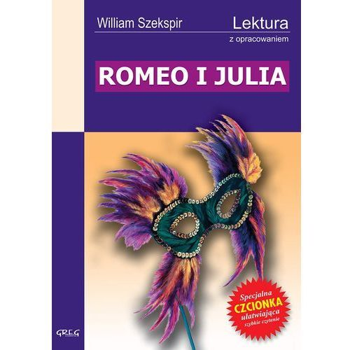 William Shakespeare. Romeo i Julia - lektury z omówieniem. (opr. miękka)
