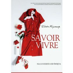 Savoir vivre Na co dzień i od święta (opr. miękka)