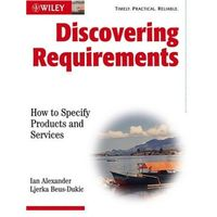 Discovering Requirements. How to Specify Products and Services