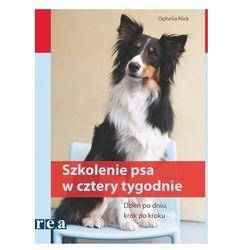Szkolenie psa w cztery tygodnie (opr. miękka)