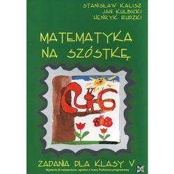 MATEMATYKA NA 6 KL.5-NOWI (opr. miękka)