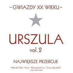 Urszula - Gwiazdy XX wieku- Vol. 2