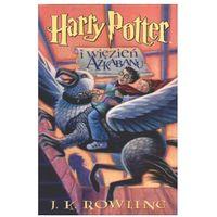Harry Potter i więzień Azkabanu (opr. miękka)