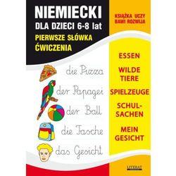 Niemiecki dla dzieci 6-8 lat. Pierwsze słówka. Ćwiczenia - Monika von Basse, Joanna Bednarska
