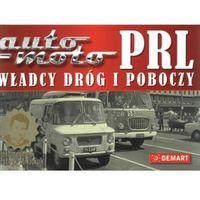 Auto moto PRL Władcy dróg i poboczy (opr. twarda)