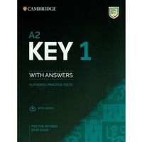 A2 Key 1 for the Revised 2020 Exam Student's Book with Answers with Audio: Authentic Practice Tests (opr. miękka)