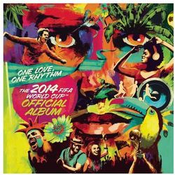 One Love One Rhythm: Official 2014 Fifa World Cup