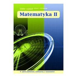 Matematyka z Plusem LO kl.2 zbiór zadań / Zakres podstawowy i rozszerzony (opr. miękka)