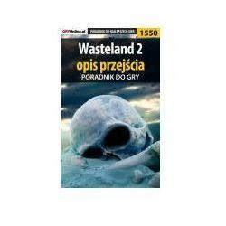 Wasteland 2 - opis przejścia