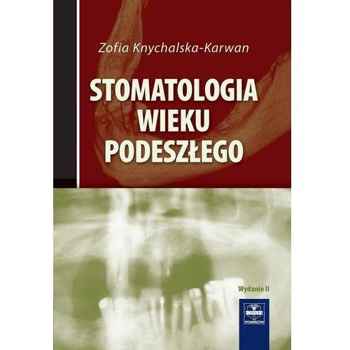Stomatologia wieku podeszłego (opr. miękka)