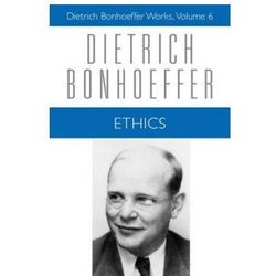 Dietrich Bonhoeffer - Ethics