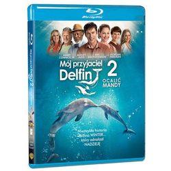 MÓJ PRZYJACIEL DELFIN 2: OCALIĆ MANDY (BD) - Dostawa Gratis, szczegóły zobacz w sklepie