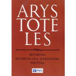 Retoryka Retoryka dla Aleksandra Poetyka (opr. miękka)