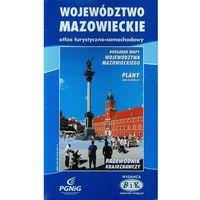 Województwo mazowieckie. Atlas turystyczno-samochodowy (opr. broszurowa)
