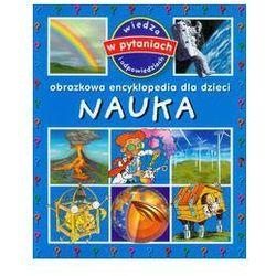 Nauka. Obrazkowa encyklopedia dla dzieci (opr. miękka)