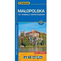 Małopolska. 101 atrakcji turystycznych. Mapa samochodowo-krajoznawcza w skali 1:200 000