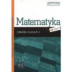 Matematyka 1 Zbiór zadań (opr. miękka)