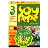 Soy Pepe 3 Język hiszpański dla gimnazjum podręcznik + zeszyt ćwiczeń + CD