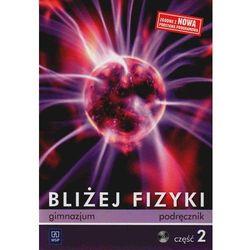 BLIŻEJ FIZYKI 1 GIMNAZJUM PODRĘCZNIK + PŁYTA CD (opr. miękka)