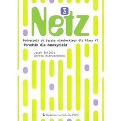 Netz 3 Poradnik dla nauczyciela dla klasy 6 (opr. miękka)