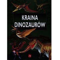 Kraina dinozaurów (opr. twarda)