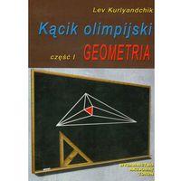 Olimpiada Część 1 Geometria (opr. miękka)