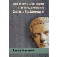Entre la Protestation Tragique Et la Revolte Dramatique (opr. miękka)