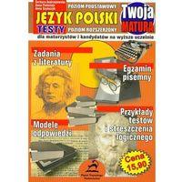 Twoja matura Język polski (opr. miękka)