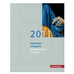 Kalendarz 2011 Fotografa