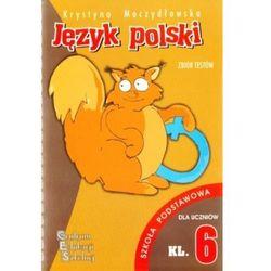 Testy z języka polskiego. Klasa 6. Szkoła podstawowa (opr. miękka)