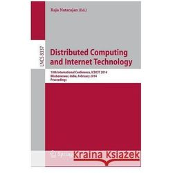 Distributed Computing and Internet Technology: 10th International Conference, Icdcit 2014, Bhubaneswar, India, February 6-9, 2014, Proceedings