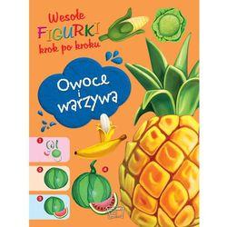 Owoce i Warzywa Wesołe figurki - Praca zbiorowa