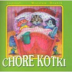 CHORE KOTKI /SKRZAT (opr. miękka)